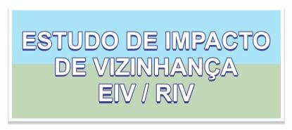 Estudo de Impacto de Vizinhança EIV/RIV